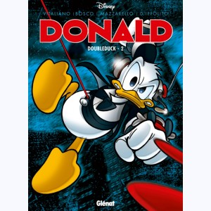 Donald - DoubleDuck : Tome 2