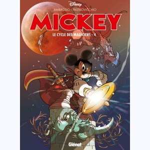Mickey - Le Cycle des magiciens : Tome 4