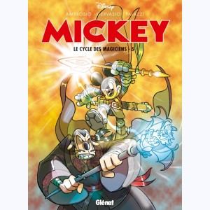 Mickey - Le Cycle des magiciens : Tome 5