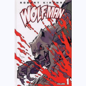 Wolf-man : Tome 1