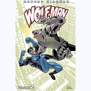Wolf-man : Tome 2