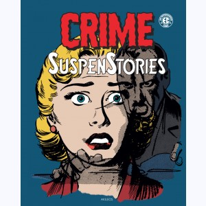 Crime SuspenStories : Tome 4