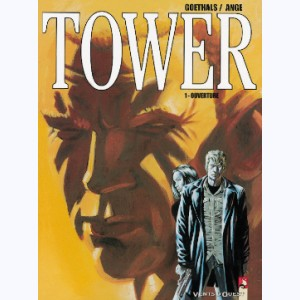 Tower : Tome 1, Ouverture