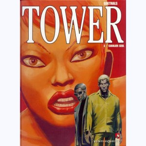 Tower : Tome 3, Cavalier seul
