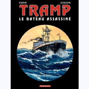 Tramp : Tome 3, Le bateau assassiné