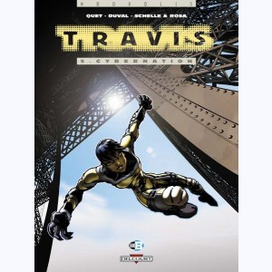 Travis : Tome 5, Cybernation
