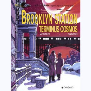 Valérian : Tome 10, Brooklyn station terminus cosmos