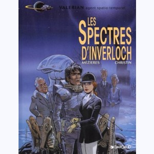 Valérian : Tome 11, Les spectres d'Inverloch