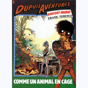 Vincent Murat, Comme un animal en cage