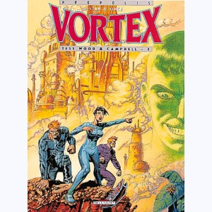 Vortex : Tome 5, Tess Wood & Campbell - 3