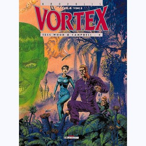 Vortex : Tome 6, Tess Wood & Campbell - 4