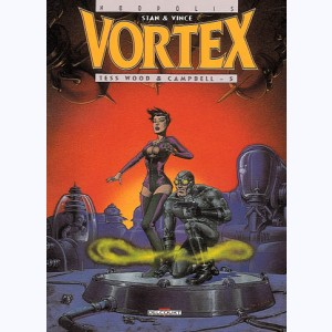 Vortex : Tome 7, Tess Wood & Campbell - 5