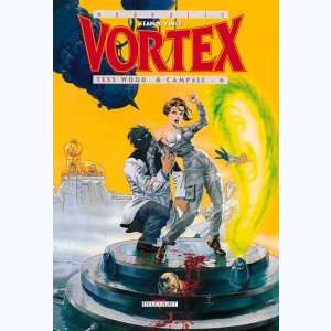 Vortex : Tome 8, Tess Wood & Campbell - 6