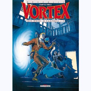 Vortex : Tome 9, Tess Wood & Campbell - 7