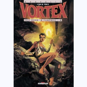 Vortex : Tome 10, Tess Wood & Campbell - 8