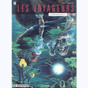 Les voyageurs : Tome 1, Athabasca
