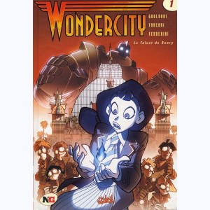 Wondercity : Tome 1, Le talent de Roary