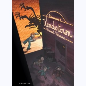 Wondertown : Tome 1, Bienvenue à Wondertown
