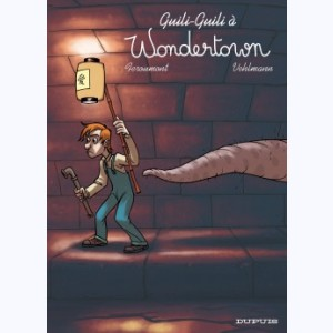 Wondertown : Tome 2, Guili guili à Wondertown
