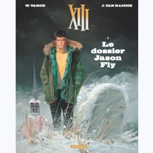 XIII : Tome 6, Le dossier Jason Fly