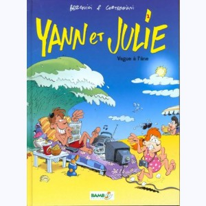 Yann et Julie : Tome 2, Vague à l'âne
