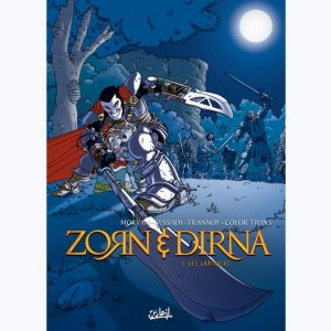Zorn & Dirna : Tome 1, Les laminoirs