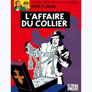 Blake et Mortimer : Tome 10, L'affaire du collier