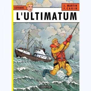 Lefranc : Tome 16, L'Ultimatum