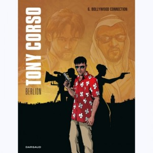 Tony Corso : Tome 6, Bollywood Connection