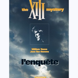 XIII : Tome 13, The XIII mystery : L'enquête :