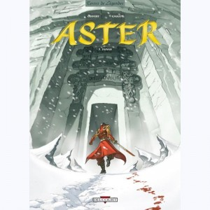Aster : Tome 3, Yajnah