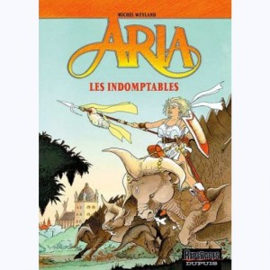Aria : Tome 11, Les indomptables