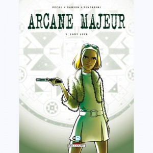 Arcane Majeur : Tome 5, Lady Luck