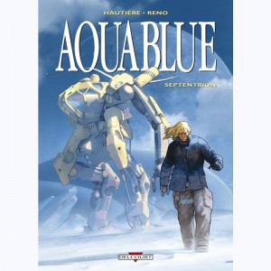 Aquablue : Tome 13, Septentrion