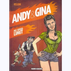 Andy et Gina : Tome 5, No speed limit