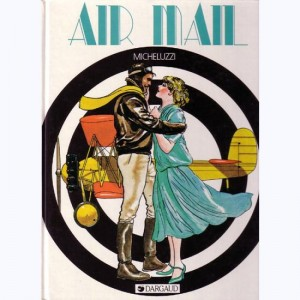Air Mail : Tome 1, Air mail