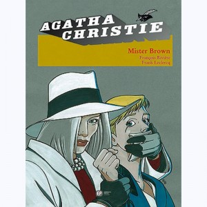Agatha Christie : Tome 5, Mister Brown