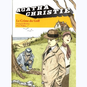 Agatha Christie : Tome 7, Le Crime du Golf