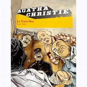 Agatha Christie : Tome 11, Le Train Bleu