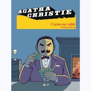 Agatha Christie : Tome 16, Cartes sur table