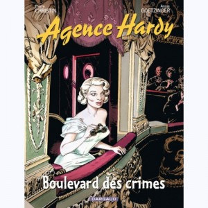 Agence Hardy : Tome 6, Boulevard des crimes