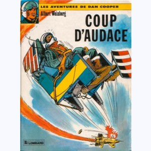 Dan Cooper : Tome 6, Coup d'audace