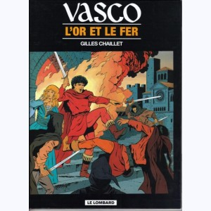 Vasco : Tome 1, L'Or et le Fer