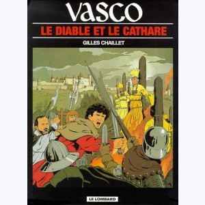 Vasco : Tome 7, Le Diable et le Cathare