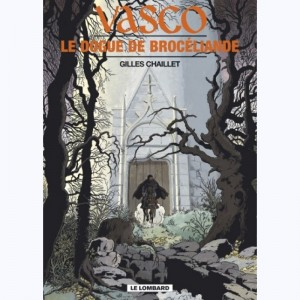 Vasco : Tome 20, Le Dogue de Brocéliande