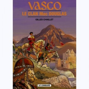 Vasco : Tome 21, Le Clan Mac Douglas