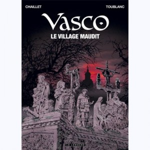 Vasco : Tome 24, Le village maudit