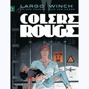 Largo Winch : Tome 18, Colère rouge