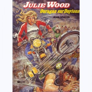 Julie Wood : Tome 7, Ouragan sur Daytona