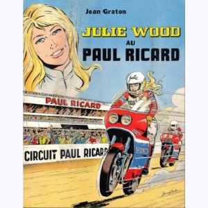 Julie Wood, Julie Wood au Paul Ricard